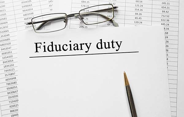 """The Roles and Responsibilities of Being a """"Fiduciary"""""""